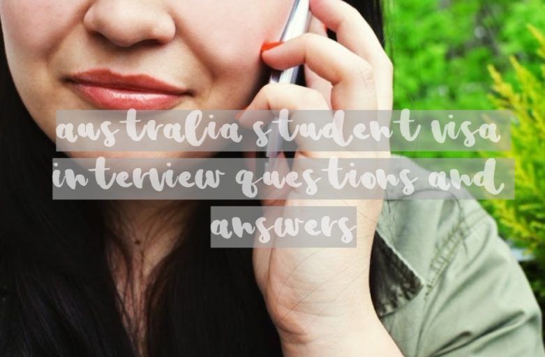 australia student visa interview questions and answers women on the phone