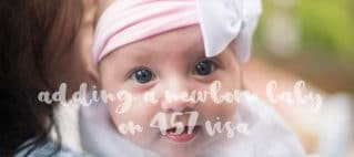 Adding a newborn baby on 457 visa
