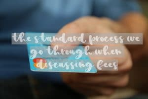 process when discussing fees payment card