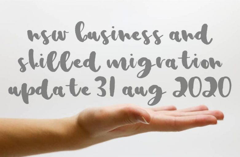 NSW Business and Skilled Migration Update 31 Aug 2020